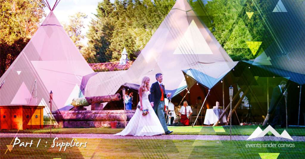 Events Under Canvas Suppliers
